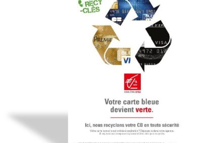 CAISSE D'EPARGNE – CAMPAGNE CARTE BANCAIRE RECYCLEE